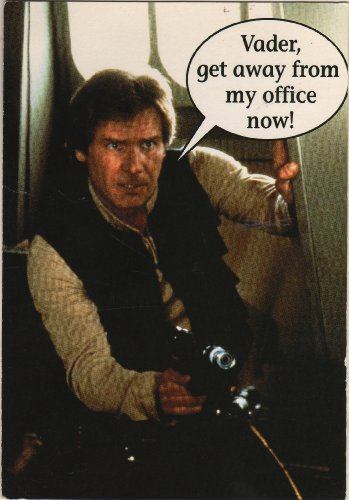 Star Wars Harrison Ford As Han Solo Humor Business Office Coworker Greeting Card