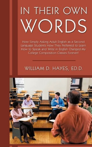 In Their Own Words: How Simply Asking Adult English as a Second Language Students How They Preferred to Learn How to Spe