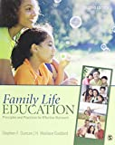 Family Life Education: Principles and Practices for Effective Outreach