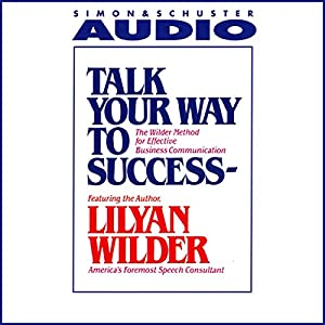 Talk Your Way to Success Hörbuch