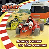 Roary the Racing Car – Roary Races to the Rescue