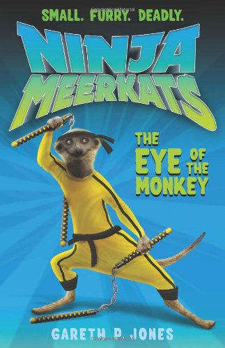 The Eye of the Monkey (Ninja Meerkats): Amazon.es: Gareth P ...
