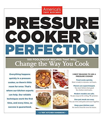 America's Test Kitchen: Pressure Cooker Perfection (Paperback); 2013 Edition