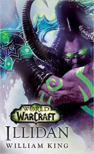 Illidan. World of Warcraft: Amazon.es: William King: Libros ...