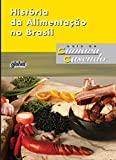 capa de História da Alimentação no Brasil
