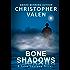 Bone Shadows (A John Santana Novel Book 4)