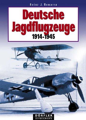 Deutsche Jagdflugzeuge 1915-1945