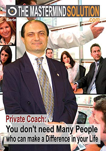 (Private Coach: You don't need Many People who can make a Difference in your Life)