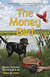 The Money Bird (An Animals in Focus Mystery Book 2)