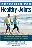 Exercises for Healthy Joints, William Smith, 1578263441