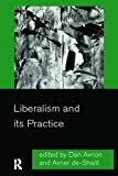 img - for Liberalism and its Practice book / textbook / text book