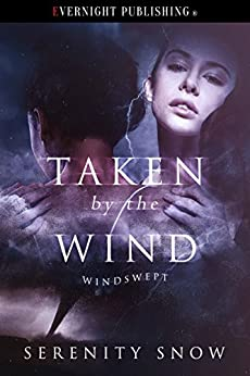 Book Review:  Taken by the Wind by Serenity Snow