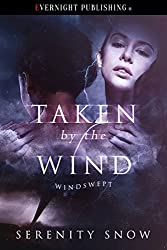 Taken by the Wind (Windswept Book 1)