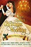 Once Upon a Christmas Wedding: a holiday romance collection