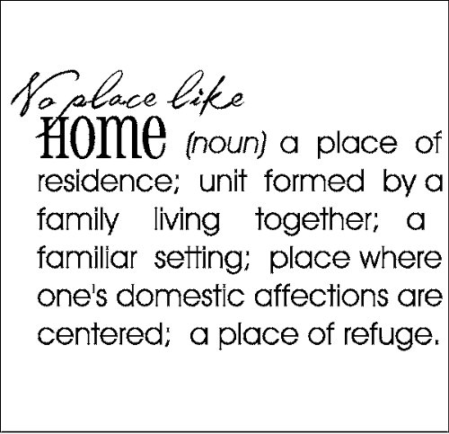 Amazoncom No Place Like Home Definitiondefinition Wall Quote
