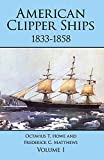 img - for American Clipper Ships, 1833-1858: Adelaide-Lotus, Vol. 1 book / textbook / text book