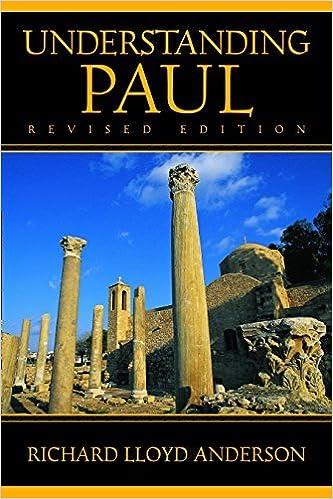 Understanding Paul by Richard Lloyd Anderson (2007-05-07)