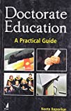 Doctorate Education: A Practical Guide