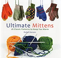 Filled with a wide array of classic knitting patterns, this book is, in essence, the ultimate mitten book. The patterns are organized from simple to difficult and their origins range from traditional Scandinavian and Canadian Maritime pattern...