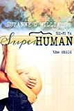 The Child (Superhuman Book 5)