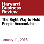 The Right Way to Hold People Accountable | Peter Bregman