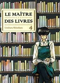 Le maître des livres, tome 4 par Umiharu Shinohara