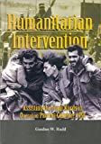 Humanitarian Intervention, Gordon W. Rudd, 0756745438