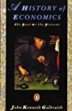 History of Economics: The Past as the Present (Penguin Economics)