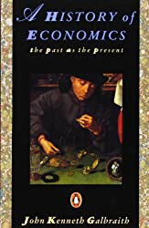 History of Economics: The Past as the Present (Penguin Economics)