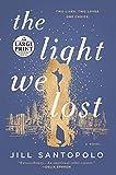 The Light We Lost (Random House Large Print)