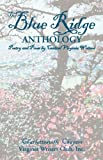 The Blue Ridge Anthology, Charlottesville Chapte Va Writers Club, 0979020549