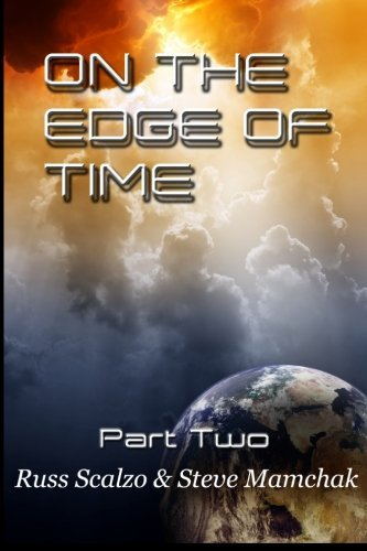 Read Online By Russell Scalzo On the Edge of Time: Battle for Sorrows End (1st First Edition) [Paperback] pdf epub