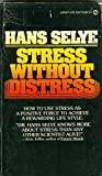 img - for Stress without Distress by Hans Selye (1975-12-01) book / textbook / text book