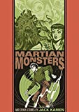 The Martian Monster And Other Stories (The EC Comics Library)