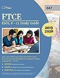 FTCE ESOL K-12 Study Guide 2019-2020: FTCE