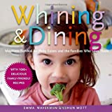 Whining and Dining, Eshun Mott and Emma Waverman, 0679314547