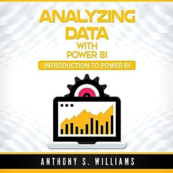 Amazon com: Analyzing Data with Power BI: Introduction to