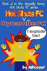 Hot Shots FC v Dynamite FC