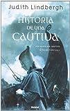 Historia de una Cautiva, Judith Lindbergh, 8489367523