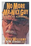 No More Mr. Nice Guy, Dick Williams and Bill Plaschke, 0151667284