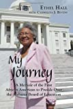 My Journey, Ethel Hall and Carmelita James Bivens, 1588382575