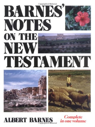 Barnes' Notes on the New Testament (Albert Barnes Notes On The New Testament)