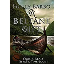 A Beltane Gift (Quick Reads Book 1)