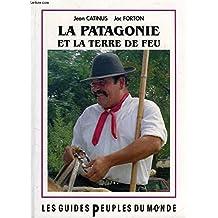 Patagonie et la terre de feu La