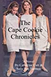 The 'Cape Cookie' Chronicles, Catherine Carr, 1492737739