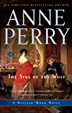 The Sins of the Wolf: A William Monk Novel
