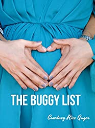 The Buggy List: A Romantic Comedy