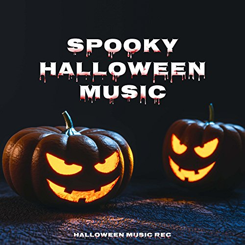 Spooky Halloween Music - Eerie Sounds with Instrumental Music to Scare the Hell out of your -
