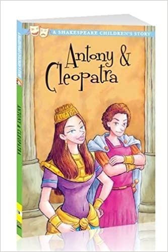 Book Antony & Cleopatra (A Shakespeare Children's Story) by William Shakespeare (2012-09-06)