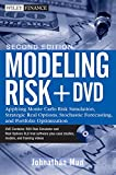 img - for Modeling Risk, + DVD: Applying Monte Carlo Risk Simulation, Strategic Real Options, Stochastic Forecasting, and Portfolio Optimization book / textbook / text book